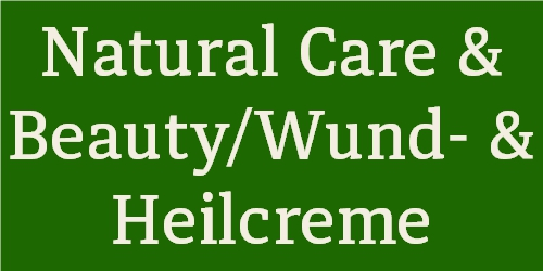 Natural Care & Beauty / Wund- & Heilcreme