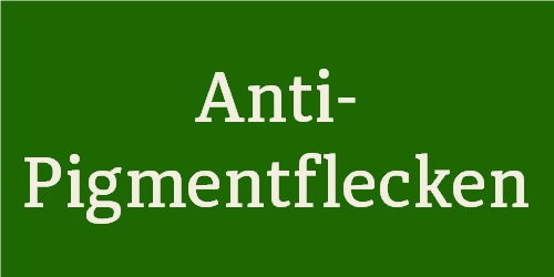 Anti-Pigmentflecken