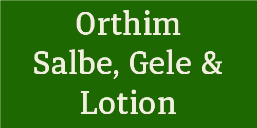 Orthim Salbe, Gel & Lotion